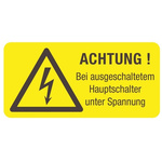 Idento Self-Adhesive ACHTUNG! Bei ausgeschaltetem Hauptschalter unter Spannung! Hazard Warning Sign (German)