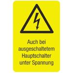 Idento Self-Adhesive Auch bei ausgeschaltetem Hauptschalter unter Spannung Hazard Warning Sign (German)